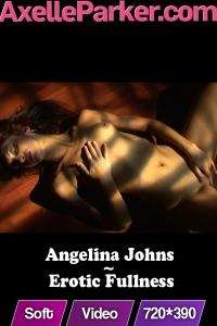 Angelina Johns - Erotic Fullness