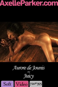 Aurore de Jounis - Juicy