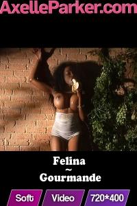 Felina  - Gourmande
