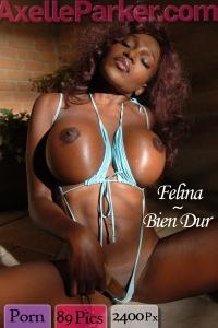 Felina  - Bien Dur