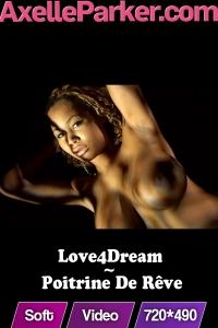 Love4Dream  - Poitrine De Reve