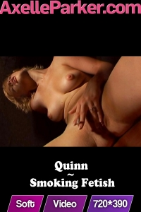 Quinn  - Smoking Fetish