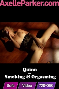 Quinn  - Smoking And Orgasming