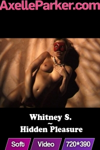 Whitney S - Hidden Pleasure