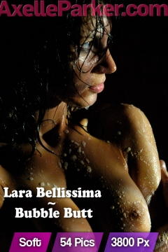 Lara-Bellissima - Bubble Butt