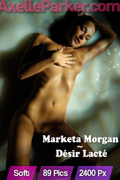 Marketa-Morgan - Desir Lacte