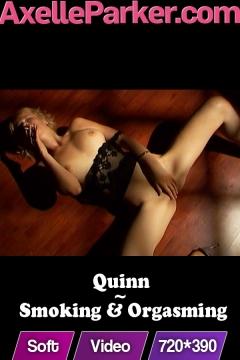 Quinn  - Smoking And Orgasming